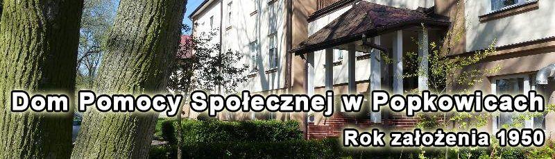 Dom Pomocy Społecznej w Popkowicach